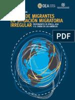 Informe regional [sobre los] Flujos de migrantes en situación migratoria irregular provenientes de África, Asia y el Caribe en las Américas (Documentos oficiales No. OEA/Ser.D/XXVI.16)