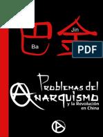Ba Jin - Problemas Del Anarquismo y de La Revolución en China [Anarquismo en PDF]