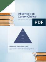 influences on career choice ppt