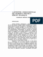 COSTA, Valeriano Mendes Ferreira. Vertentes democráti- cas em Gilberto Freyre e Sérgio Buarque.