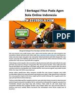 Mengenal Berbagai Fitus Pada Agen Judi Bola Online Indonesia