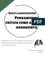 Pensamiento Crítico Como Arma Anarquista - Wolfi Landstreicher