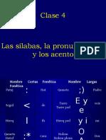 Clase 04 Pronunciacion, Silabas, Acentos