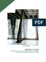 Madera y Fuego. Los Productos de la Construcción de Madera y su Comportamiento frente al Fuego.pdf