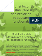 Curs 1. Modul si locul de desfasurare a sedintelor de reeducare functionala.pptx