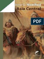 Nweihed, Kaldone G. - Asia Central. De la estepa y el caballo al oleoducto y rascacielos.pdf