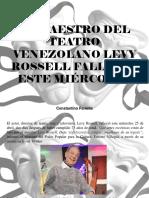 Constantino Parente - El maestro del teatro venezolano Levy Rossell, falleció este miércoles