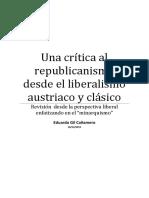 """Una crítica al republicanismo desde el liberalismo austriaco y clásico Revisión desde la perspectiva liberal enfatizando en el """"minarquismo"""""""