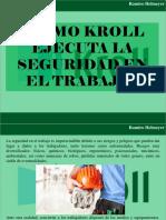 Ramiro Helmeyer - ¿Cómo Kroll ejecuta la Seguridad en el trabajo?