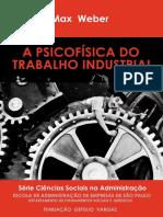 WEBER, Max. Psicofísica Do Trabalho Industrial (1)