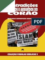 Coleção Fábulas Bíblicas Volume 3 - Contradições, Plágios e Absurdos do Corão