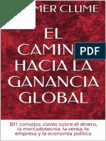 EL CAMINO HACIA LA GANANCIA GLOBAL_ 301 Consejos Clave La Economia Politica (Spanish Edition) - Hammer Clume