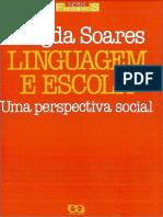 SOARES, M. Linguagem e Escola