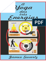 Yoga das tres energias - James Swartz - Introduçao e Capitulo 1.pdf