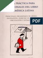 Guia Practica Para Profesionales Del Libro en America Latina