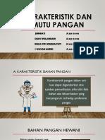 Karakteristik Dan Mutu Pangan