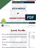 4 Latch Needle