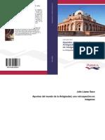 LÓPEZ SACO, J., Apuntes del Mundo de la Antigüedad. Una retrospectiva en imágenes, Edic. Publicia, Barcelona-Saarbrücken, 2015 (978!3!639-55228-7)