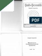 Manualul Combinatiilor Sahiste - Serghei Ivascenco