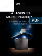 La Ilusion Del Marketing Digital