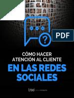 Guía Practico - Cómo Hacer Atención Del Cliente en Las Redes Sociales