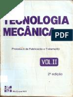 04 Tecnologia Mecânica_Vol II - Processos de Fabricação e Tratamento