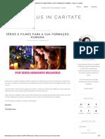 Séries e Filmes Para a Sua Formação Humana - Salus in Caritate
