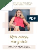 Mon cancer m'a guérie, Roxana Prenveille (2)