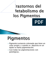 Trastornos Del Metabolismo de Los Pigmentos