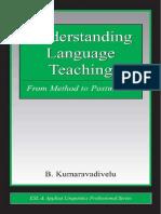 Kumaravadivelu Understanding Language Teaching