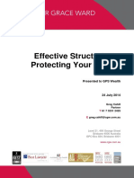 Effective Structuring Protecting Your Assets Greg Cahill July 2014