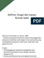 Definisi, Fungsi Dan Tujuan Rumah Sakit