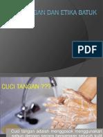 306330590-Ppt-Cuci-Tangan-Dan-Etika-Batuk(1)
