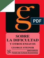 Steiner George - Sobre La Dificultad