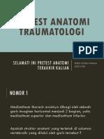 Pretest Anatomi Traumatologi 2014