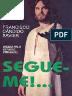 Segue-me - Chico Xavier, Emmanuel.pdf