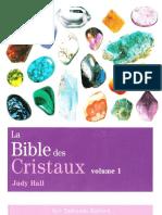 La Bible Des Cristaux - Volume 1 - Judy Hall