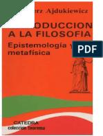 Ajdukiewicz Kazimierz - Introduccion a La Filosofia - Epistemologia Y Metafisica
