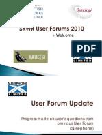 2010 User Forum Presentations Combined