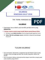 Kalibrasi Riskesdas Gilut 2018