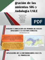Integración de Las Herramientas SIG y La Metodología