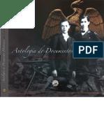 Antologia de Documentos Historicos Sobre La Segunda Intervencion Estadounidense
