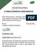 Tabela Periódica (Bioelementos) - Seminários Meninas 8 Ano