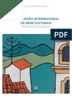 A Proteção Internacional de Bens Culturais
