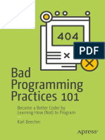 Bad Programming Practices 101