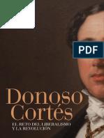 Dardé, Carlos (Et Alii) - Donoso Cortés. El Reto Del Liberalismo y La Revolución