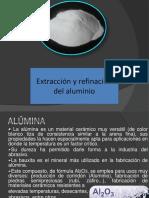 Extracción y Refinación Del Aluminio