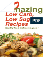 20 Amazing Low Carb, Low Sugar Recipes