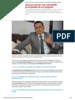 Destituyen a Juez Por Actuar Con «Inusitada Celeridad» Ante El Pedido de Un Litigante _ Legis