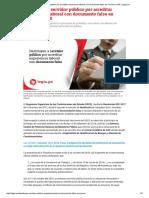 Destituyen a Servidor Público Por Acreditar Experiencia Laboral Con Documento Falso en Concurso CAS _ Legis